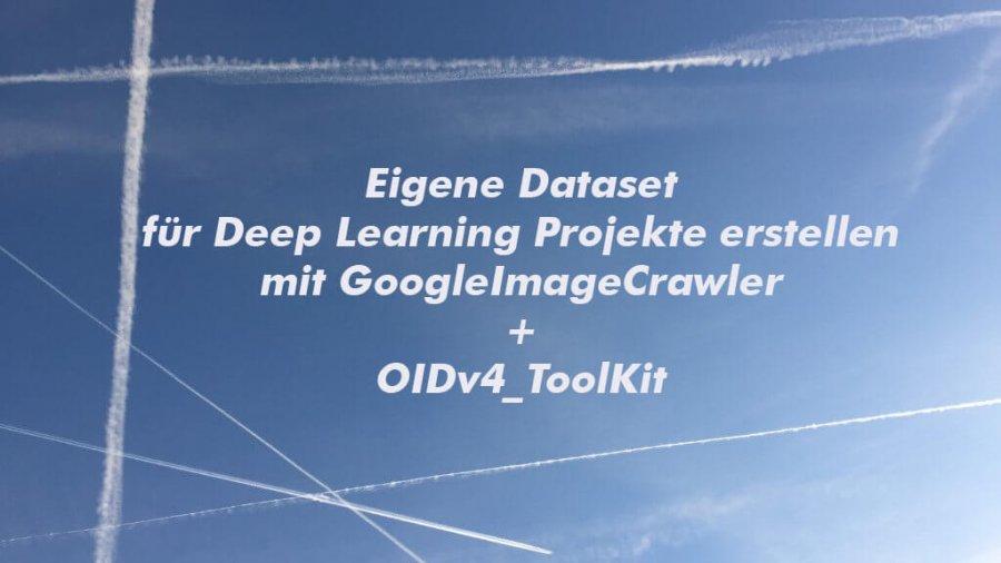 Eigene Dataset für Deep Learning Projekte erstellen