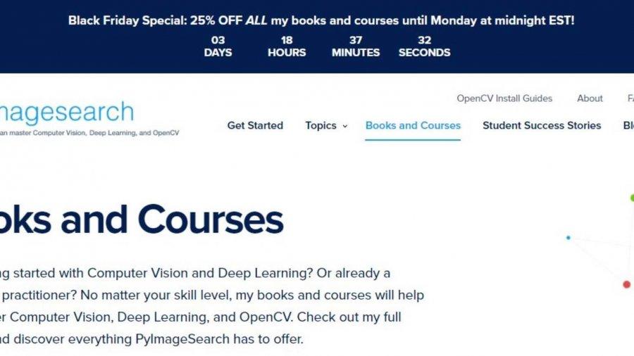 Black Friday Special: Zwischen 25-30% Ermäßigung für OpenCV, Computer Vision, und Deep Learning Bücher und Kurse